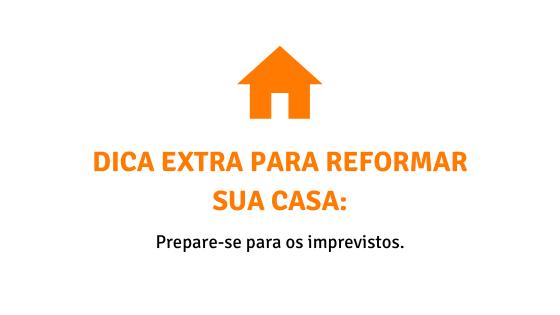 Dicas para reformar sua casa - Imprevistos