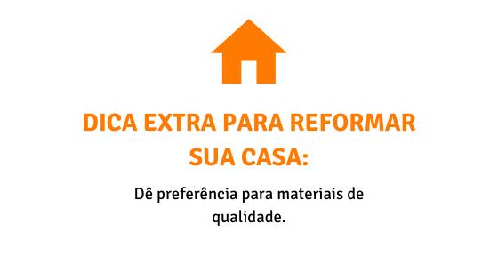 Dicas para reformar sua casa - Materiais