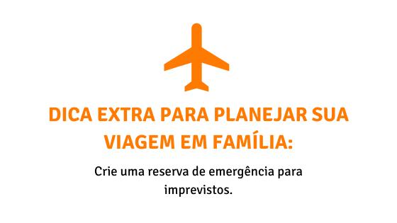Dica extra para planejar sua viagem em família - reserva de emergência